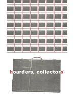 Hoarders, Collectors - Mari-Aymone Djeribi