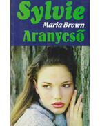 Aranyeső - Maria Brown