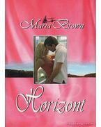 Horizont - Maria Brown