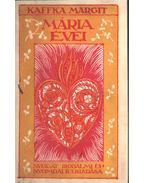 Mária évei - Kaffka Margit