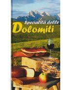 Specialitá delle Dolomiti - Maria Gruber