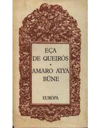 Amaro atya bűne - Maria, José, Queirós, Eca de