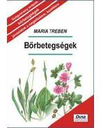 Bőrbetegségek - Megelőzés - felismerés - gyógyítás - Maria Treben