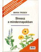 Stressz a mindennapokban - Maria Treben