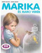 Marika és Marci veréb - Gilbert Delahaye, Marcel Marlier
