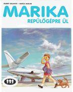 Marika repülőgépre ül - Gilbert Delahaye, Marcel Marlier
