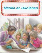Marika az iskolában - Gilbert Delahaye, Marcel Marlier