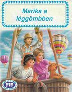Marika a léggömbben - Gilbert Delahaye, Marcel Marlier