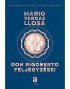 Don Rigoberto feljegyzései - Mario Vargas LLosa