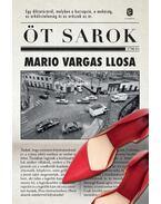Öt sarok - Mario Vargas LLosa