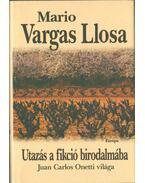 Utazás a fikció birodalmába - Mario Vargas LLosa