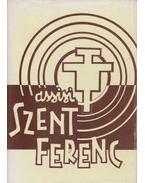 A megélt jövő: Assisi Szent Ferenc - Szent Ferenc menyegzője a Szegénység Úrnővel - Mario von Galli