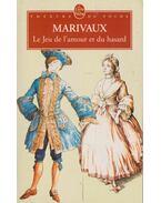 Le jeu de l'amour et du hasard - MARIVAUX, PIERRE CARLET de CHAMBLAIN de