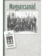 Magyarcsanád - Marjanucz László, Blazovich László