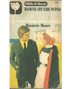 Borne on the Wind - Marjorie Moore