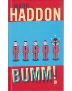 Bumm! (Avagy 70000 fényév) - Mark Haddon