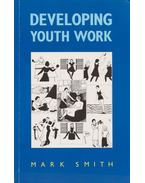 Developing Youth Work - Mark Smith