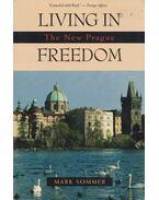 Living in Freedom - Mark Sommer