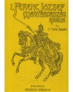 I. Ferenc József Magyarország királya - Márki Sándor