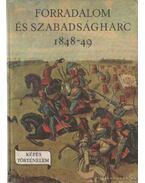 Forradalom és szabadságharc 1848-49 - Márkus István
