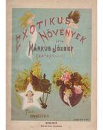 Exotikus növények - Márkus József