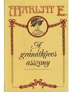 A gránátköves asszony - Marlitt, E.