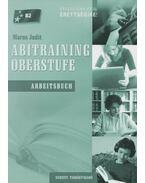 Abitraining Oberstufe – Arbeitsbuch - Maros Judit