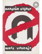Nincs visszaút - Marosán György