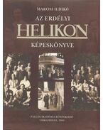Az Erdélyi Helikon képeskönyve (dedikált) - Marosi Ildikó