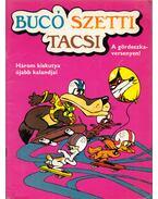 Bucó, Szetti, Tacsi a gördeszkaversenyen - Marosi László