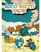 Bucó Szetti Tacsi - A téli randevú - Marosi László