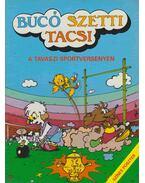 Bucó Szetti Tacsi - Tavaszi sportversenyen - Marosi László
