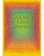 Japán, koreai és kínai menedzsment - Marosi Miklós