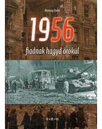 1956 - Fiadnak hagyd örökül (dedikált) - Marossy Endre