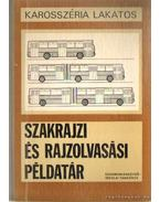 Szakrajz és rajzolvasási példatár - Marossy László, Dr. Matolcsy Mátyás