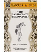 The Passionate Philosopher - Marquis De Sade