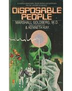 Disposable People - Marshall Goldberg, Kenneth Kay