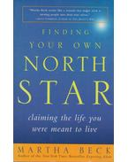 Finding Your Own North Star - Martha Beck