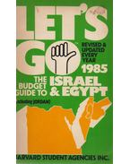 Let's Go: The Budget Guide to Israel and Egypt 1985 - Martha Hodes