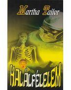 Halálfélelem - Martha Tailor