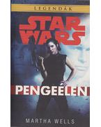 Star Wars - Pengeélen - Martha Wells