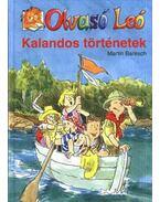 Olvasó Leó - Kalandos történetek - Martin Baresch