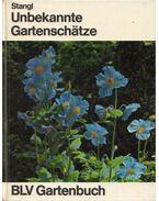 Unbekannte Gartenschatze - Martin Strangl