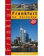 Frankfurt és környéke - MARTON JENŐ, PÁTZELT HAJNAL,  WIERDL VIKTOR