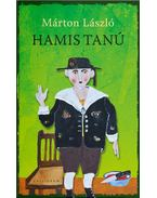 Hamis tanú - Márton László