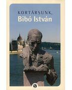 Kortársunk, Bibó István - Márton László