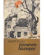 Tizenéves házaspár - Marton Lili
