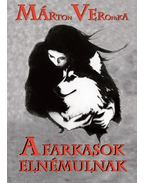 A farkasok elnémulnak - Marton Veronika