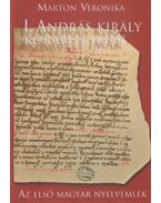 I. András király korabeli imák (dedikált) - Marton Veronika