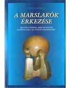 A marslakók érkezése - Marx György